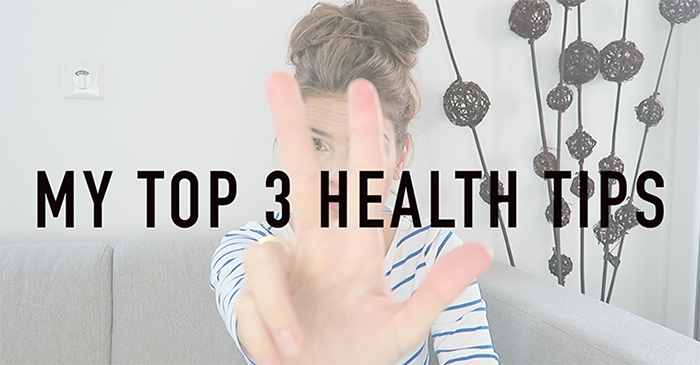 3 top health tips