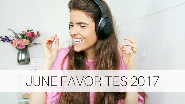 June Favorites 2017