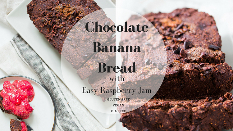Chocolate Banana Bread with Easy Raspberry Jam Video