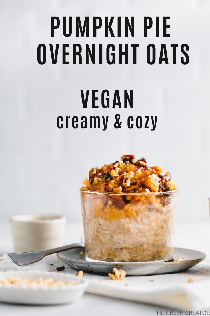 Vegan Pumpkin Pie Overnight Oats